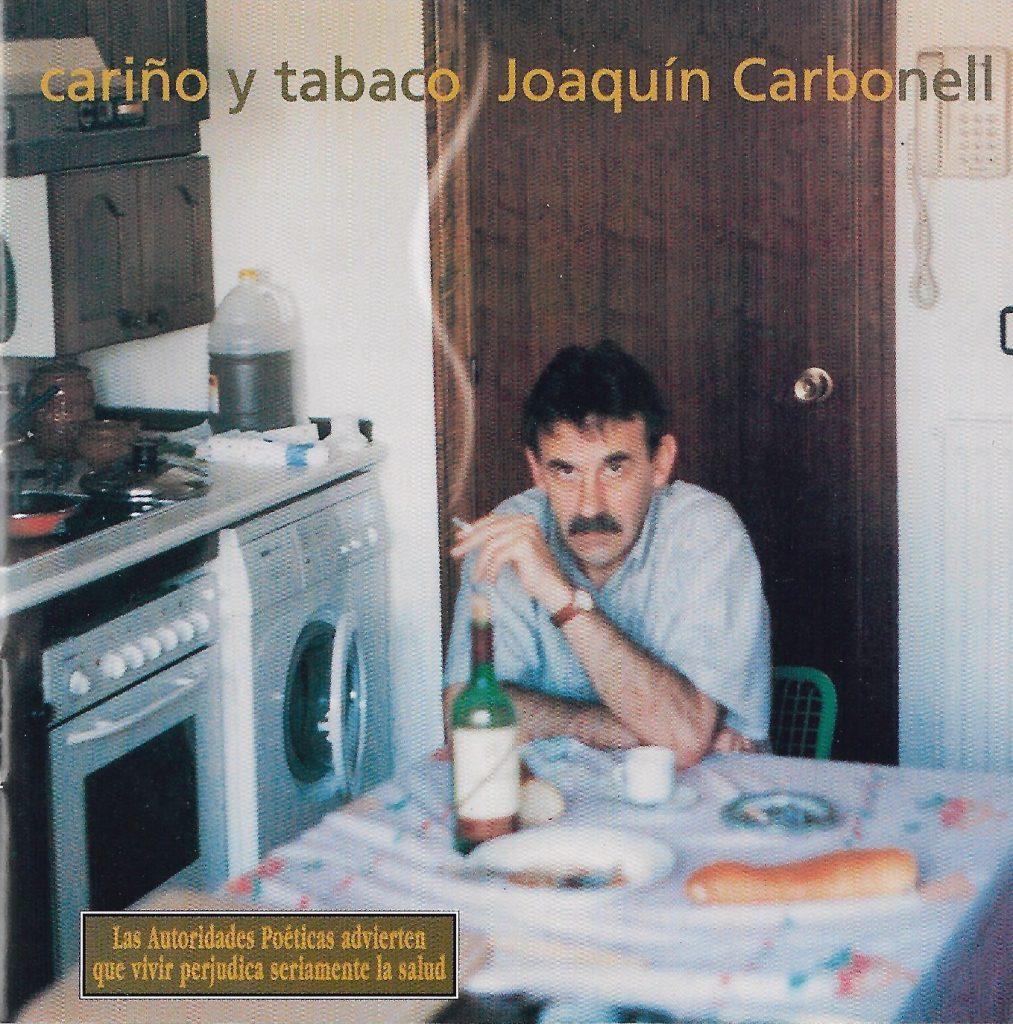 1998 – Cariño y tabaco